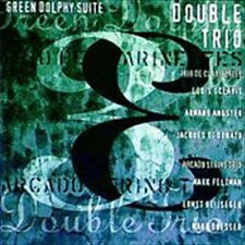 DOUBLE TRIO / GREEN DOLPHY SUITE...