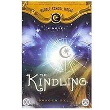 The Kindling (Middle School Magic), Braden Bell, Good Books