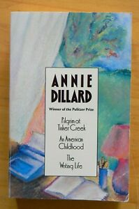 Annie Dillard Anthology: 3 books in 1, paperback