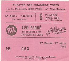 RARE / TICKET BILLET DE CONCERT - LEO FERRE : LIVE A PARIS ( FRANCE ) 1984