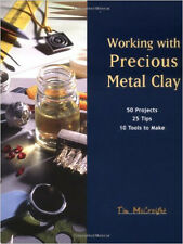 Working with Precious Metal Clay by Tim McCreight / jewelry making / jewelry