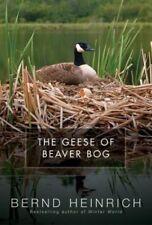 The Geese of Beaver Bog by Bernd Heinrich