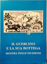 Elena Russo (a cura di), Il Guercino e la sua bottega. Mostra delle incisioni...