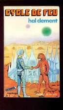Hal CLEMENT Cycle de feu, Presses de la Cité Futurama 1, 1976 édition originale