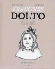 FEMINISME - GRANDS DESTINS DE FEMMES / FRANCOISE DOLTO L'HEURE JUSTE - E.O. 2011