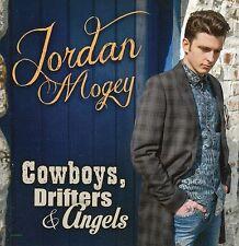 JORDAN MOGEY COWBOYS DRIFTERS & ANGELS If Jesus Was A Country Music Fan