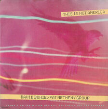 """DAVID BOWIE - PAT METHENY GROUP - This Is Not America - 45 giri 7"""""""
