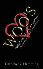 Woo's : Windows of Opportunities A Rescue Guide on How to Treat Women by...