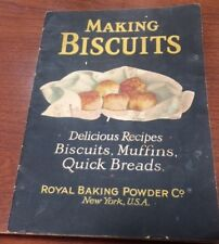 Making Buscuits Cookbook by Royal Baking Power Company 1927