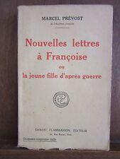Marcel Prévost:Nouvelles lettres à Françoise ou la jeune fille d'après guerre