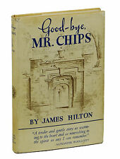 Good-bye, Mr. Chips by JAMES HILTON ~ First Edition 1934 ~ 1st Printing Goodbye