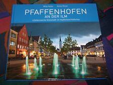 PFAFFENHOFEN an der Ilm - liebenswerte Stadt in der Hallertau # Heimatbuch
