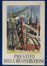 PRESTITO DELLA RICOSTRUZIONE illustrata no viaggiata anni 40 FG #5915