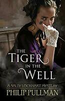 The Tiger in the Well by Pullman, Philip