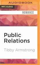 Public Relations by Tibby Armstrong (2016, MP3 CD, Unabridged)