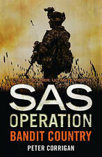 Bandit Country (SAS Operation) by Peter Corrigan (Paperback, 2016)