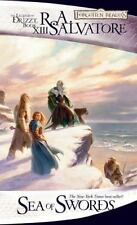 Legend of Drizzt #13 / Paths of Darkness #3: Sea of Swords by R. A. Salvatore