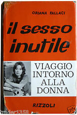 FALLACI Il sesso inutile RIZZOLI 3^ ediz.luglio 1961 (b)