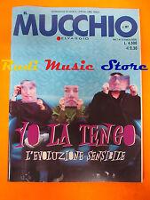 Rivista MUCCHIO SELVAGGIO 387/2000 Yo La Tengo Laurie Anderson Death SS  No cd