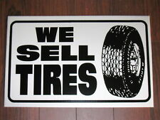 Auto Repair Shop Sign: We Sell Tires