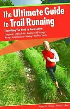 The Ultimate Guide to Trail Running : Everything You Need to Know about...