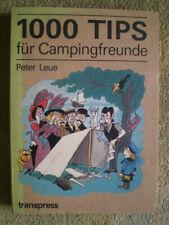 1000 Tips für Campingfreunde - DDR Buch Camping Urlaub Zelt Zeltplatz Basteltipp