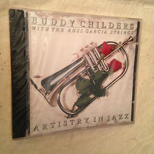 BUDDY CHILDERS WITH THE RUSS GARCIA STRINGS CD ARTISTRY IN JAZZ CCD79735 1996
