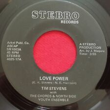 TIM STEVENS WITH THE CHORDS & NORTH SIDE ~ LOVE POWER ~ RARE SOUL 45 ~ STEBRO