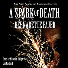 A Spark of Death by Bernadette Pajer CD 2011 Unabridged