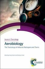 Aerobiology: The Toxicology of Airborne Pathogens and Toxins (Issues in Toxicolo