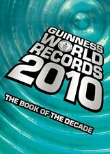 Guinness World Records 2010: The Book of the Decade by Guinness World Records