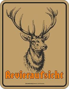 Metal Sign Revieraufsicht Hunter Fun Hunting Sign