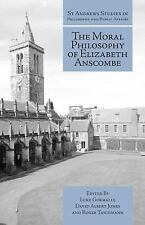 St Andrews Studies in Philosophy and Public Affairs: The Moral Philosophy of...