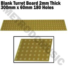 Turret Board Blank 2 mm thick 180 Holes 300mm x 60mm Glass Epoxy Unclad Laminate