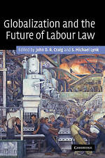 Globalization and the Future of Labour Law, , Good, Hardcover