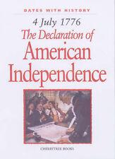 Nouveau, la déclaration de American Independence: 4 JUILLET 1776 (dates avec l'histoire),