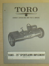 "Toro 25"" Sportlawn Owners, Operating And Parts Manual Implement Model # 10611"
