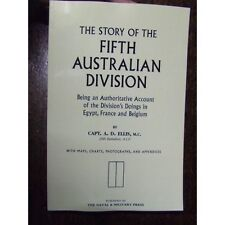 HISTORY OF THE 5th FIFTH AUSTRALIAN DIVISION AIF WW1 MILITARY BOOK