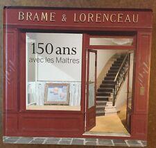 BRAME & LORENCEAU 150 ANS AVEC LES MAITRES