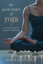 New, The Pure Heart of Yoga: Ten Essential Steps for Personal Transformation, Ro