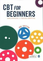 CBT for Beginners by Jane Simmons 9781526424082 | Brand New | Free UK Shipping