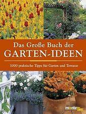 Das Große Buch der Garten- Ideen. 1000 praktische Tipps ... | Buch | Zustand gut