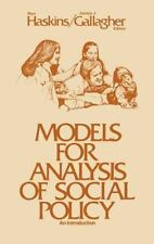 Models for Analysis of Social Policy: An Introduction (Child and Family Policy)