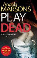 Play Dead (Detective Kim Stone), Marsons, Angela, Very Good condition, Book