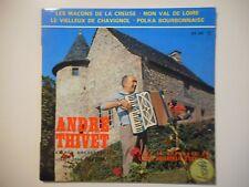 ANDRE THIVET : LES MACONS DE LA CREUSE ♦ 45 TOURS PORT GRATUIT ♦