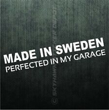 Made In Sweden Perfected In My Garage Bumper Sticker Vinyl Decal For Saab Volvo