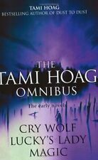 The Tami Hoag Omnibus: Cry Wolf, Lucky's Lady, Magic (The early novels),Tami Ho