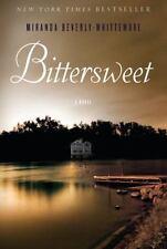 Bittersweet: A Novel, Beverly-Whittemore, Miranda, 0804138567, Book, Good
