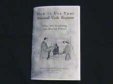 """HOW TO USE "" YOUR NATIONAL CASH REGISTER CLASS 400/800 NCR"