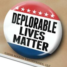 DEPLORABLE lives MATTER - for Donald Trump Button - 2020 Mike Pence Basket PIN